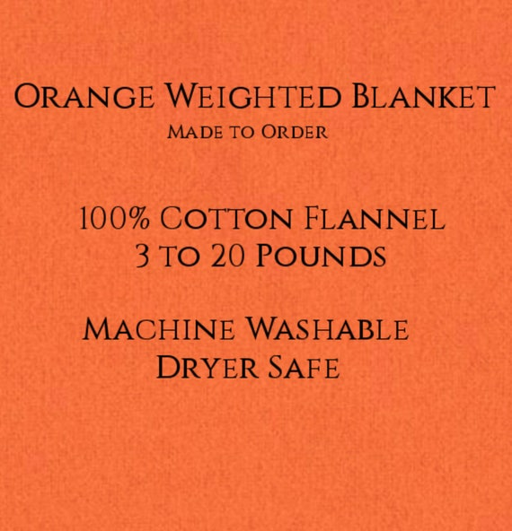 Solid Color, Weighted Blanket, Orange, Up to Twin Size 3 to 20 Pounds.  Calming, Heavy Blanket, SPD, Autism, Weighted Blanket.