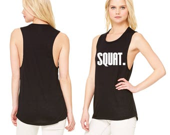 Squat Ladies Workout Muscle Shirt - Ladies Muscle T Weight Lifting Shirt - Screen Printed Exercise Shirts