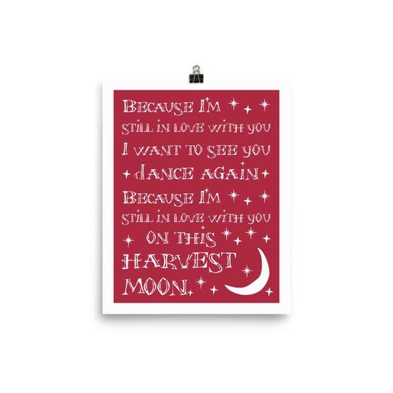 8x10 UNframed Typography Art Print - Harvest Moon v2 - fall wedding Halloween anniversary engagement gift love song lyrics white red
