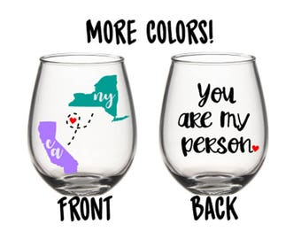 You Are My Person Long Distance Relationship States Wine Glass