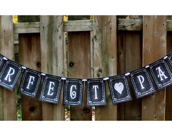 PERFECT PAIR Wedding Banner - Download and Printable - DIY - Chalkboard style - Black and White