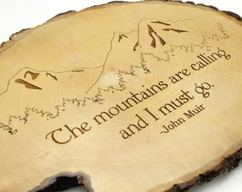 """Rustic Wall Decor - """"The mountains are calling, and I must go."""" -John Muir quote . Oval Sustainably Harvested Wood - Timber Green Woods USA"""