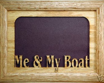 Me and My Boat Picture Frame 5x7