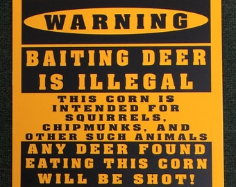 Deer Hunting Food Plot/Feeder Funny Sign