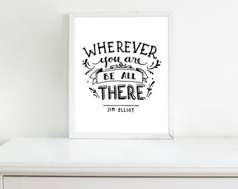 Be All There - Print