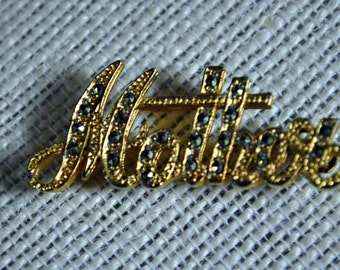 Vintage Steel Cut Marcasite MOTHER Pin Cursive Brooch Gold Tone Script with Silver Points