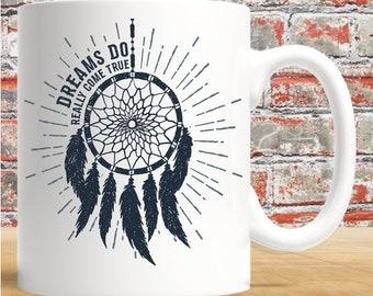 Dreams Do Really Come True - 11oz white mug