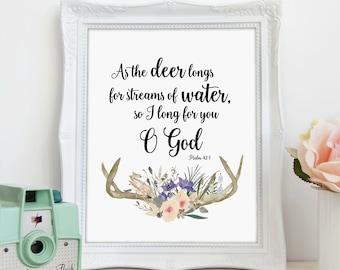 As The Deer Longs, Christian Print, Scripture Art, Psalm 42, Wall Art, Printable Art, Printable Wall Decor, Instant Download, Digital Print