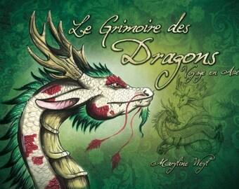 """livre fantastique """"le grimoire des dragons, voyage en Asie"""""""