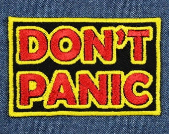 "Don't Panic Patches – 3"" x 2"" Embroidered Patch for Jeans – Backpack Patch – Patches for Jackets – Gifts for Geeks – Gifts Under 10"