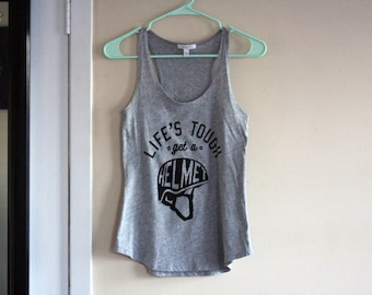 Life's Tough Get a Helmet - screenprinted shirt - Boy Meets World quote - upcycled - women's small tanktop