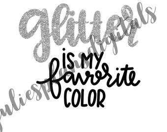 Silver-Glitter is MyFavorite Color DIGITAL download