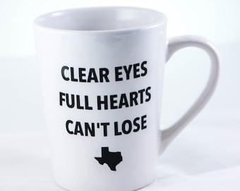 Friday Night Lights Mug, Clear Eyes Full Hearts