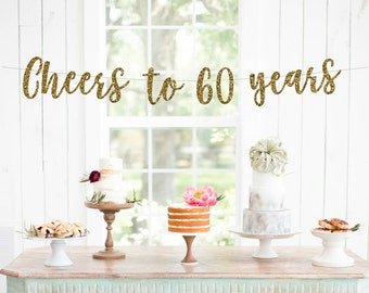 Cheers to 60 Years Banner, 60th Birthday Party, 60th Anniversary, 60th Birthday Sign, 60th Birthday Decor, Glitter Banner, 60th Party Banner