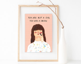 You are a sword - A4 print