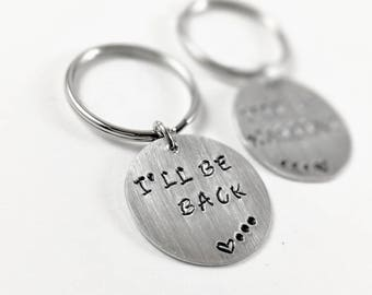 Ill be back ill be waiting keychain, long distance relationship keychain