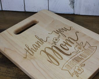 Mom/Thank You/for all you do for us/Cutting Board/Gift/Cutting board/Christmas/Birthday/Mother's Day/Walnut/Mom Gift