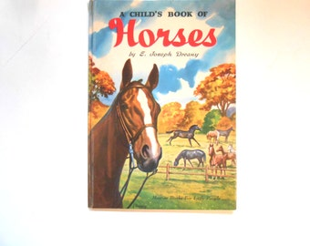 A Child's Book of Horses, a Vintage Children's Horse Book, Joseph Dreany
