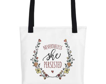 Nevertheless, She Persisted - Tote Bag