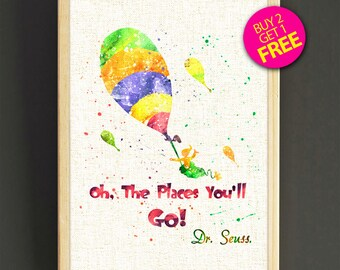 Dr. Seuss Quote print, Dr. Seuss watercolor print, Balloon art, Quote poster, Doctor Seuss wall art, home decor, kids room nursery gifts 541