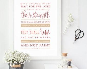 Isaiah 40:31, Instant Download, Bible Verse Wall Art, Scripture Print, DIY Printable, Christian Print, Printable Bible Verse