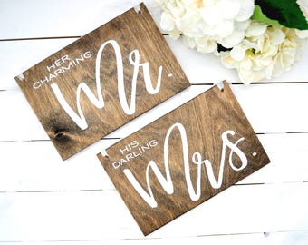 Mr and Chair Signs Her Charming Mr. His Darling Mrs. Wood Wedding Signs Hand Lettered Mr Mrs Signs Wood Chair Signs