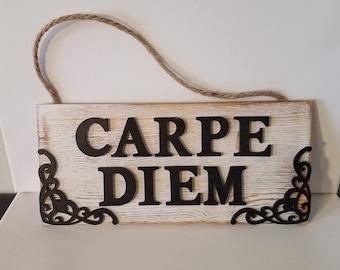 Carpe Diem wood sign