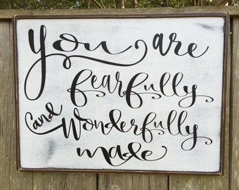 You are fearfully and wonderfully made, Fixer Upper Inspired Signs,24x18,Rustic Wood Signs, Farmhouse Signs, Wall Décor