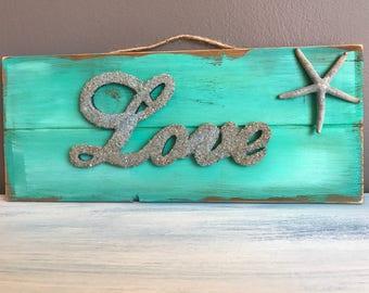 Love Decor, Home Decor, Decoration, Love, Beach Decor, Coastal Decor, Wood Sign
