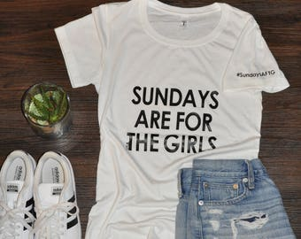 LARGE Crew Neck T-Shirt  -- Sundays Are For The Girls --