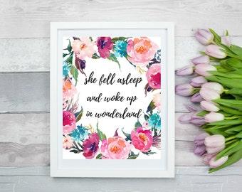She Fell Asleep And Woke Up In Wonderland 8 x 10, Printable Wall Art, Digital Art, Digital Print, Instant Download