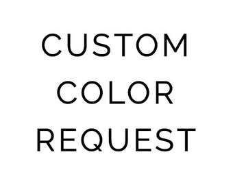 Custom Color Change Request