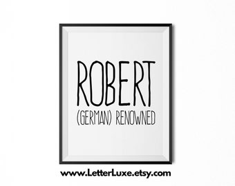 Robert Name Meaning Art - Printable Baby Shower Gift - Nursery Printable Art - Digital Print - Nursery Decor - Typography Wall Decor