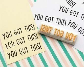 you got this rubber stamp | calligraphy word stamp | motivational quote | diy card making | gift for crafters | hand carved by talktothesun