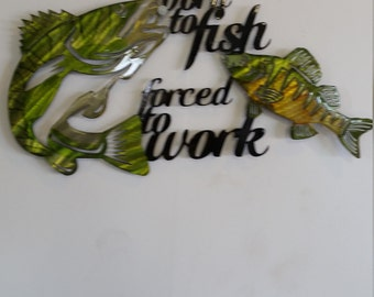 """Bass lovers - """"Born to fish - forced to work"""" wall hanger"""