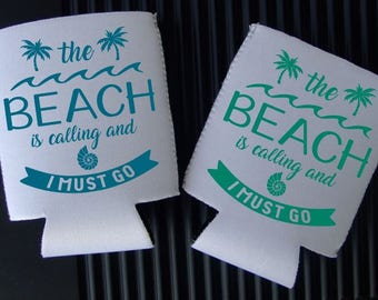 The Beach Is Calling SVG, I Must Go Drink Huggers DIY, The Beach Is Calling and I Must Go