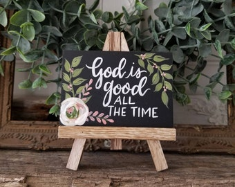 Handpainted floral mini easel  - God is good - FREE SHIPPING