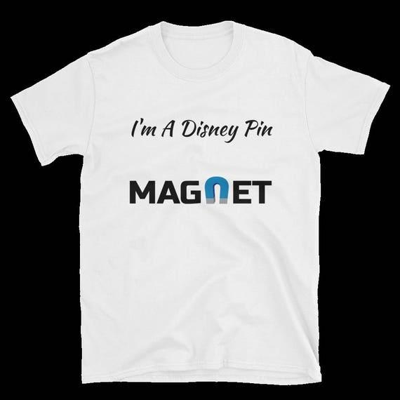 Im a Disney pin magnet! Pin-traders dream shirt!