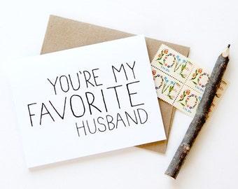 Love Card - Husband Card - You're My Favorite Husband