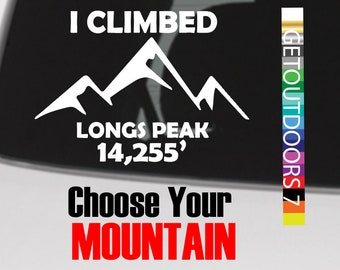 "14ers Sticker Decal 5"" DIE CUT I Climbed Colorado 14er Hiking Longs Peak Maroon Bells Climbing Capitol Peak Grays & Torreys Pikes Snowmass"