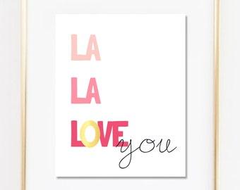 La la love you art print