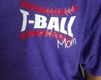 T-ball Mom shirt, tball mom, Tball Mom shirts, T-Ball shirt, Baseball Mom shirt, Baseball Mom