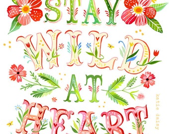 Wild at Heart - various sizes - STRETCHED CANVAS - Katie Daisy art