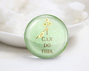 "Handmade Round ""I can do this"" Photo Glass Cabochons (P3489)"