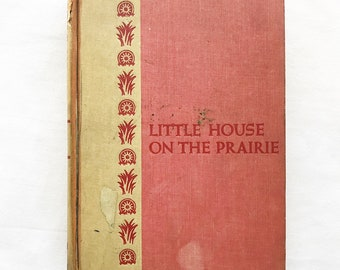 Little House on the Prairie by Laura Ingalls Wilder Vintage Hardcover Book
