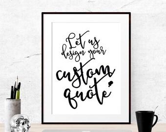 Custom calligraphy art, Quote custom poster, Digital Print calligraphy custom, Quote custom print, quote custom wall art   PRINTABLE