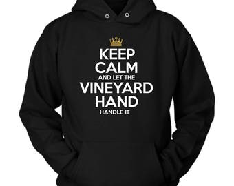 Vineyard Hand hoodie. Cute and funny gift idea