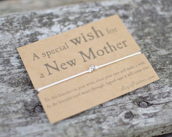 New Mother Wish Bracelet, New Mum Gift, New Mom, New Baby, Make a Wish Bracelet.
