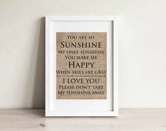 You Are My Sunshine Wall Art, You Are My Sunshine Print, Nursery Wall Art, Nursery Decor,  You Make Me Happy When Skies are Grey