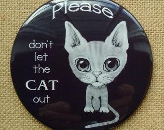 "CAT Door Magnet, 3.5"", Please Don't Let The CAT Out! Big-Eyed Cat in Pencil, Cat Supplies, Original Artwork, Protect Cat"